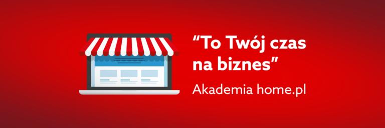 To Twój czas na biznes – bezpłatne szkolenia internetowe od home.pl