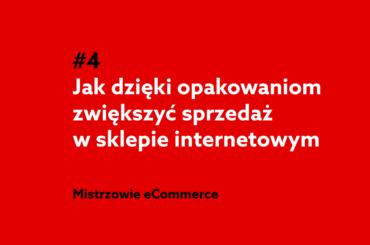 Jak dzięki opakowaniom zwiększyć sprzedaż w sklepie internetowym? Podcast home.pl