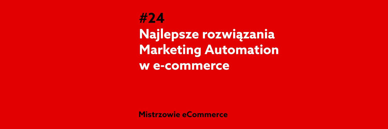 Najlepsze narzędzia Marketing Automation dla ecommerce - podcast