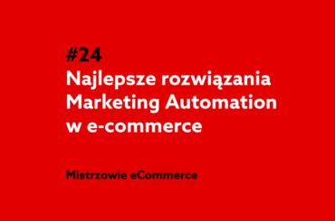 Najlepsze rozwiązania Marketing Automation - podcast home.pl