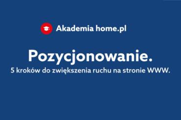 Akademia home.pl - pozycjonowanie stron WWW (webinar)