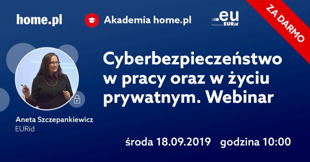 Webinar Cyberbezpieczeństwo w firmie i życiu prywatnym