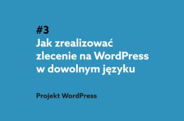 Jak przetłumaczyć stronę WordPress na dowolny język? Podcast Projekt WordPresst