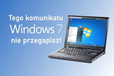 Kiedy zmienić Windows 10 na Windows 7?