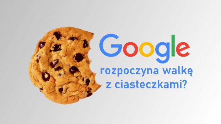 Google może skończyć z ciasteczkami by chronić prywatność użytkowników internetu.
