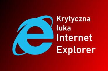 Aktywnie używana dziura zabezpieczeń Explorer