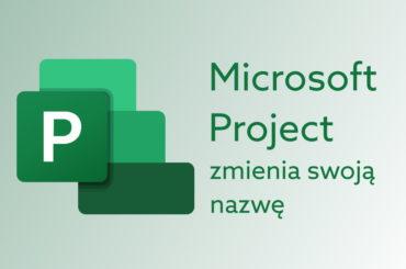 Jaki Plan Microsoft Project wybrać?