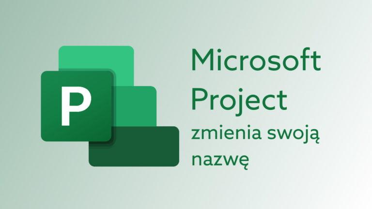 Microsoft Project Online zmienia nazwę. Poznaj Project Plan 1, 3 i 5.