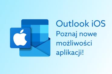Outlook na iOS zwiększa funkcjonalność