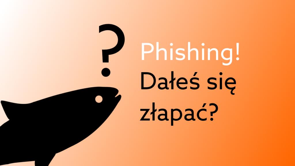 Jak sprawdzić czy pracownicy padli ofiarą phishingu?