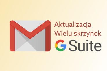 Wiele skrzynek Gmail w G Suite