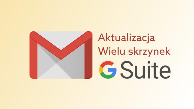 G Suite wprowadza zmiany w funkcji Wielu skrzynek Gmail