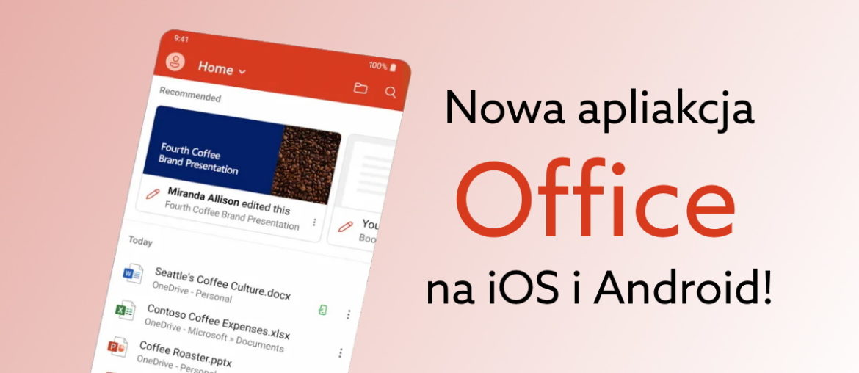 Jak zainstalować Office na Android iOS?