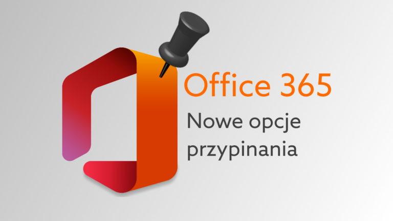 Nowość w interfejsie aplikacji Office 365 oraz office.com