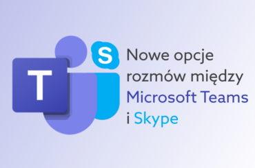 Microsoft Teams rozmawiaj ze Skype