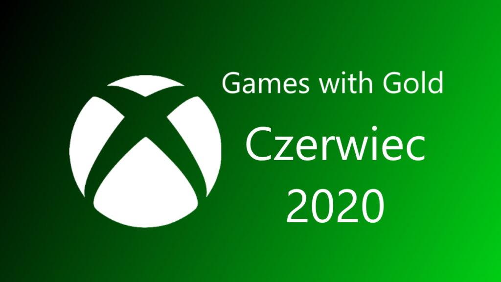 Games With Gold: czerwiec 2020. Nowe gry za darmo w ofercie Gold.