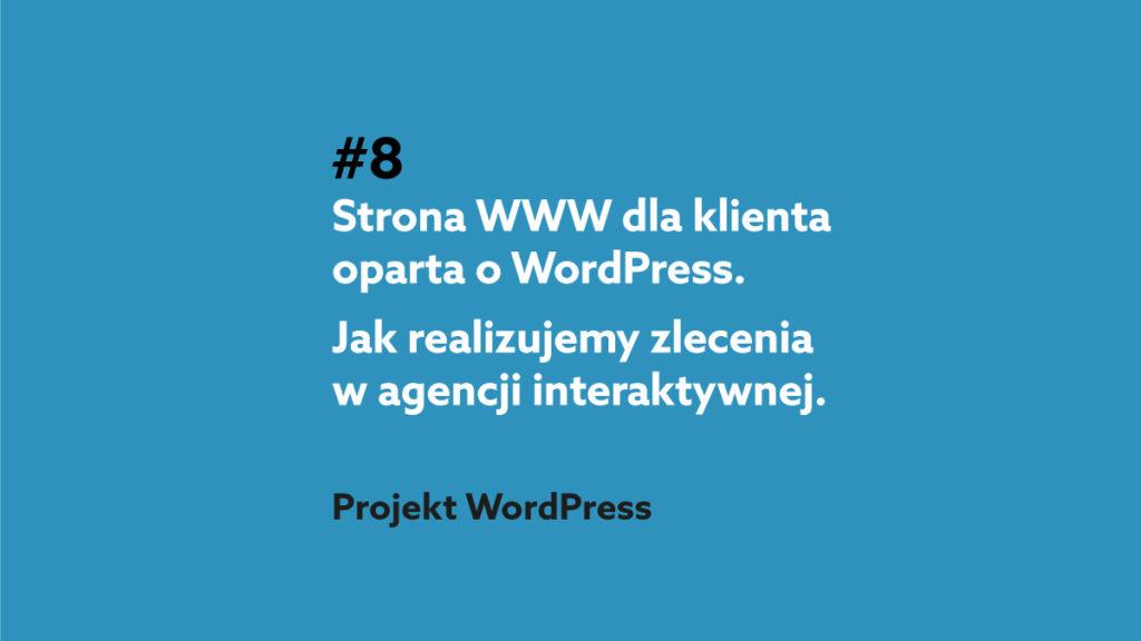 Tworzenie stron WWW na WordPressie w agencji interaktywnej - podcast