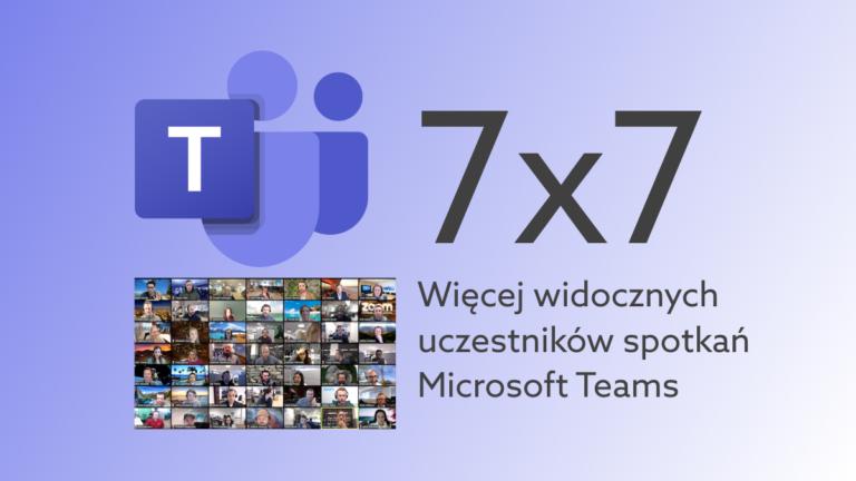 Microsoft Teams zwiększa ilość widocznych okienek uczestników spotkania