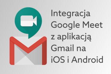 Jak dołączyć do Meet z Gmail?