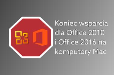 Kiedy koniec wsparcia dla Office 2010 2016?