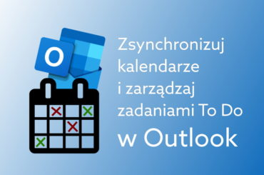 synchronizacja kalendarzy Outlook i ToDo