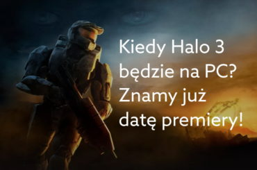 Kiedy Halo 3 na PC?