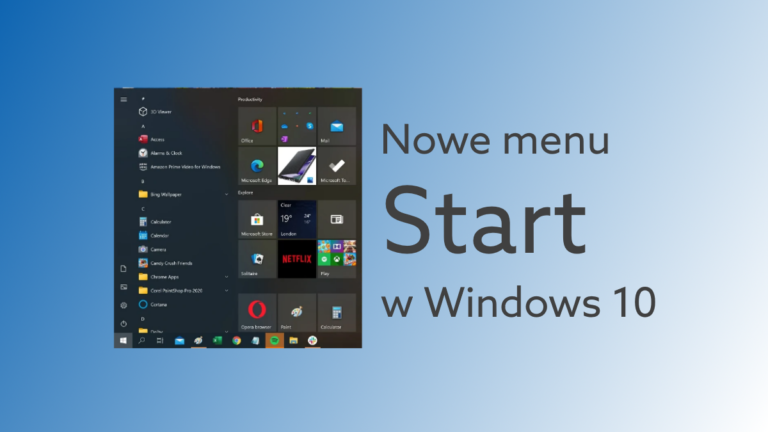 Jak włączyć nowy widok menu Start w Windows 10?