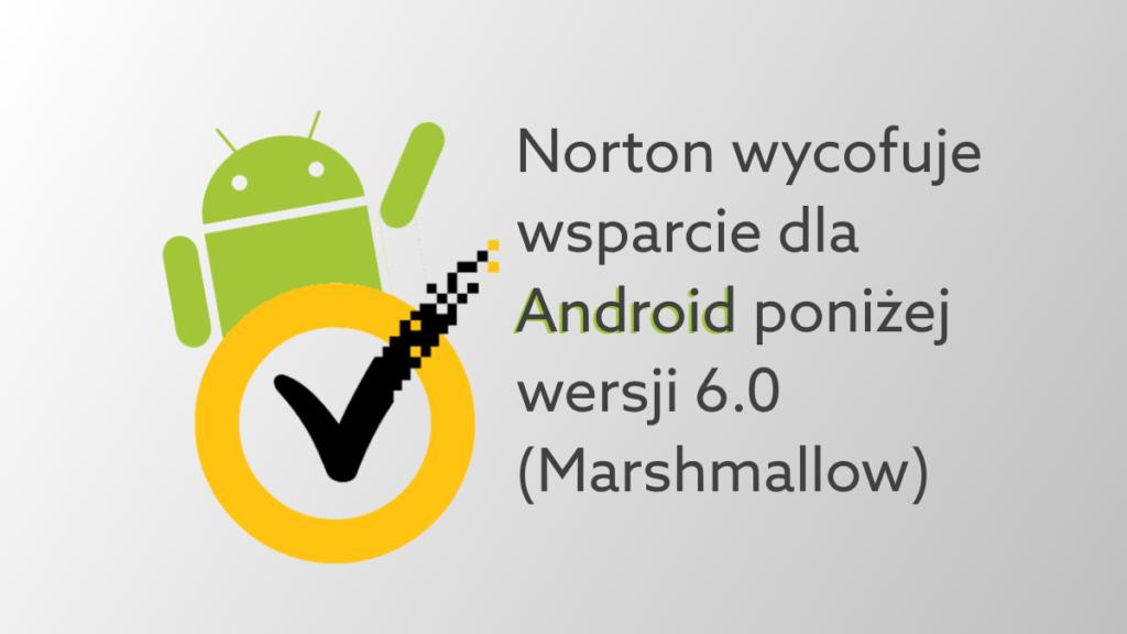 Korzystasz z Norton na smartfonie? Sprawdź wersję systemu Android na swoim telefonie