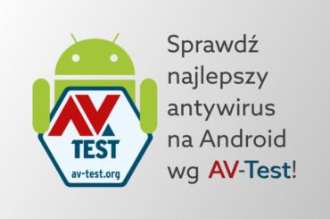 Jaką ochronę na Android wybrać?