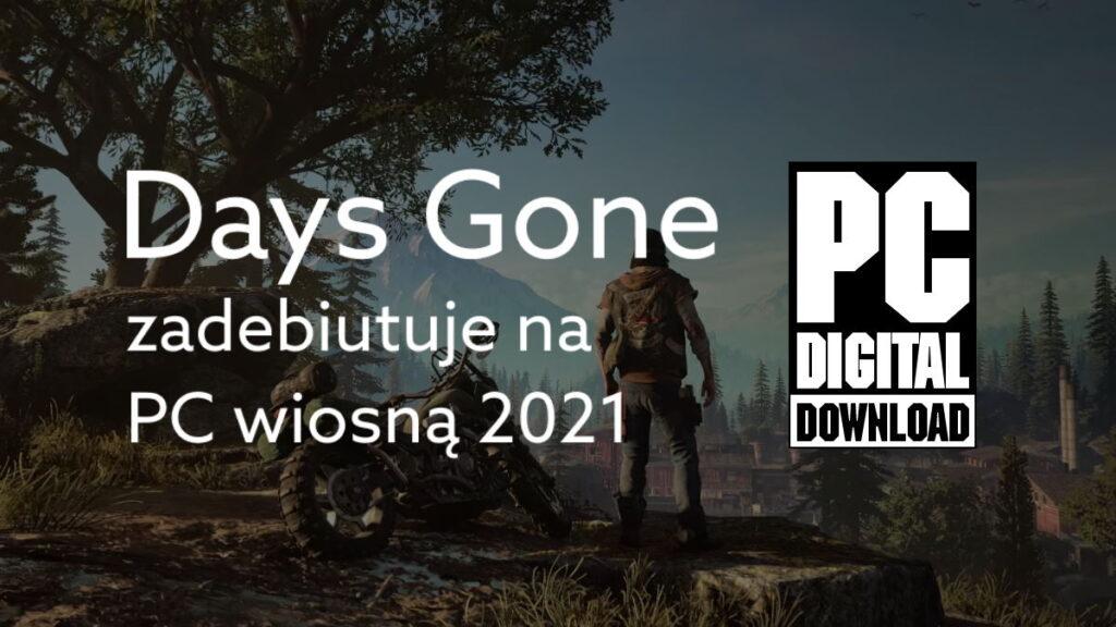 Days Gone wychodzi na PC. Sony zapowiada więcej portów gier PlayStation
