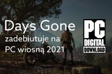 Kiedy premiera Days Gone na PC
