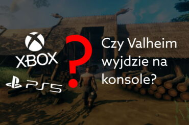Czy Valheim wyjdzie na konsole?