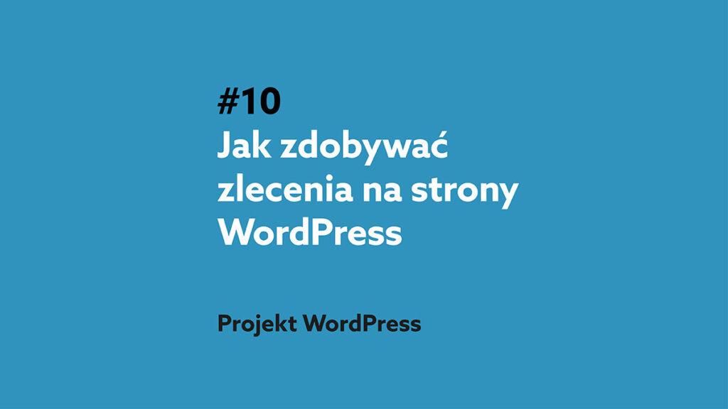 Zlecenia na strony na Wordpress - podcast