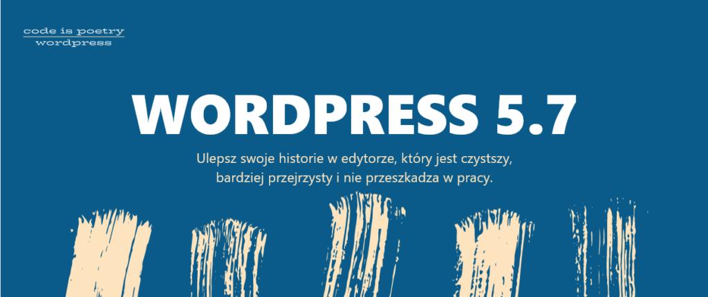 WordPress 5.7 - aktualizacja