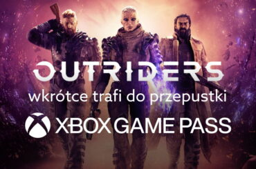 Outriders zmierza do Game Pass