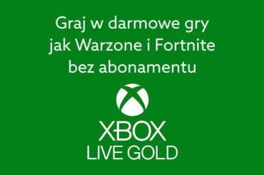 Xbox Live Gold nie potrzebny do free to play