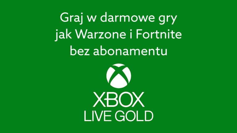 Xbox Live Gold już nie jest potrzebny do darmowych gier