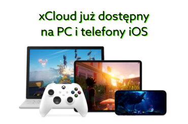 xCloud już dostępny na komputery i telefony Apple