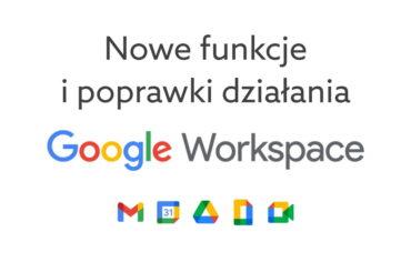 Nowe funkcje Google Workspace
