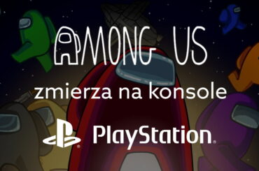 Kiedy premiera Among Us na PlayStation