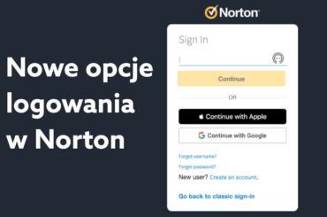 Nowe opcje logowania i tworzenia konta w Norton (Norton Account)