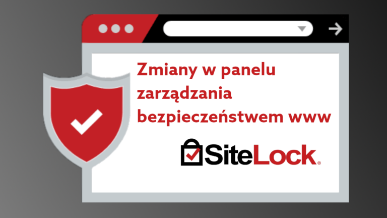 Jak wygląda nowy interfejs SiteLock?