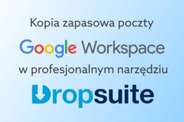 Kopia zapasowa Gmail z Google Workspace