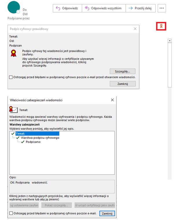 Przykład zastosowania certyfikatu niekwalifikowanego (S\MIME) w korespondencji e-mail w kliencie pocztowym Microsoft Outlook. Czerwony kotylion oznacza podpisaną certyfikatem wiadomość. Klikając w ikonę kotylionu, a następnie w Szczegóły odbiorca może zweryfikować dane nadawcy wiadomości.