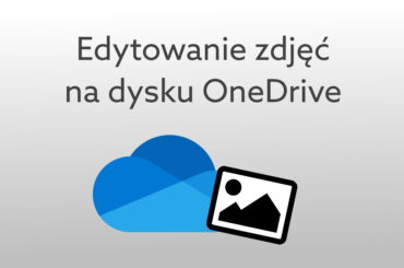 Edytuj zdjęcia w OneDrive
