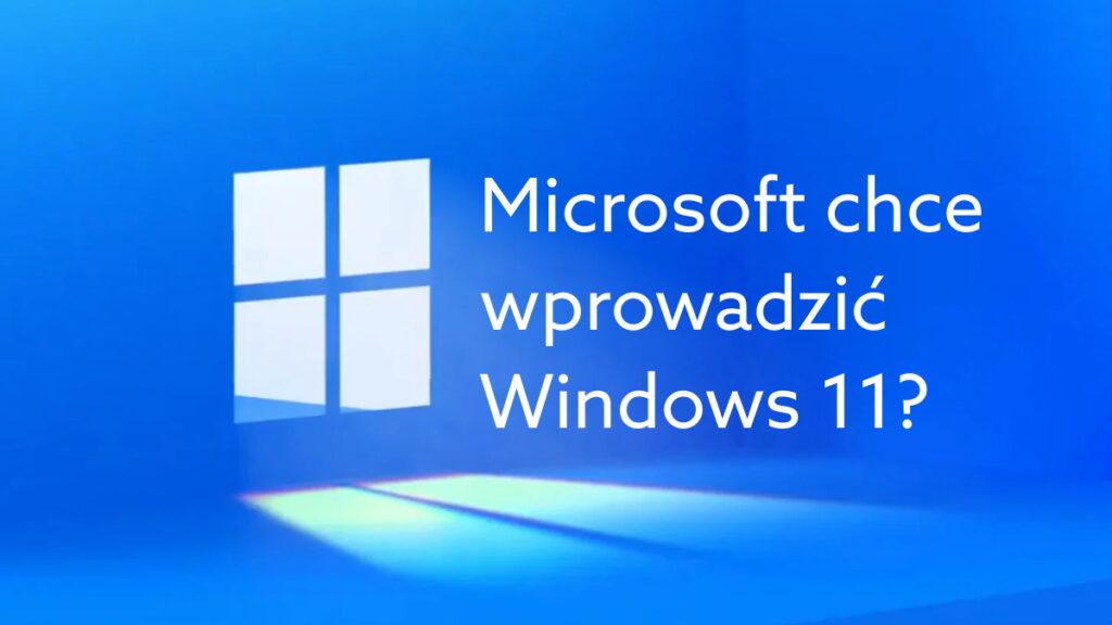 Microsoft szykuje aktualizację do Windows 11? W sieci roi się od plotek