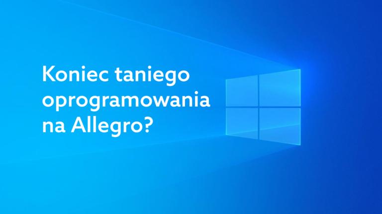 Tani Windows na Allegro? Serwis ograniczy sprzedaż licencji ESD i OEM