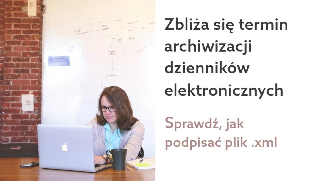 Zbliża się termin archiwizacji szkolnych dzienników elektronicznych