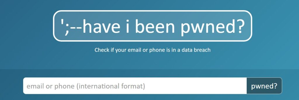 Have I been Pwned - serwis do sprawdzania wycieków danych